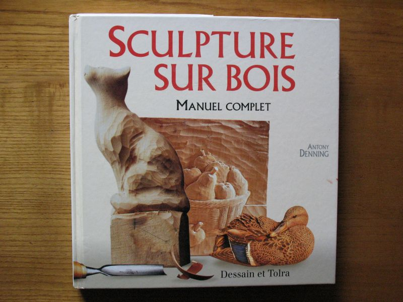 Bibliographie sculpture sur bois - Gouge sculpture bois ...